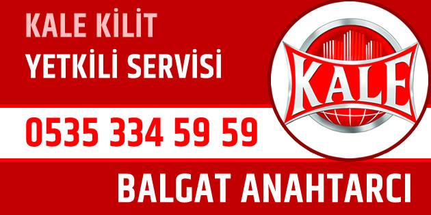 balgat-cilingir-anahtarci-kale-kilit-yetkili-servisi